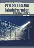 Prison and Jail Administration Practice and Theory