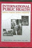 International Public Health Diseases, Programs, Systems, and Policies