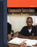 Community Corrections and Human Diginity Human Dignity And Community Corrections