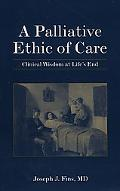 End of Life Care: A Practical Guide for Clinical Goal-Setting - Joseph J. Fins - Paperback
