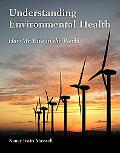 Understanding Environmental Health Living in the Natural World