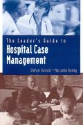 Hospital Case Management Leader's Guide