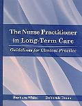 Nurse Practitioner in Long-Term Care Guidelines for Clinical Practice