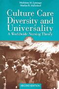 Culture Care Diversity and Universality A Worldwide Nursing Theory