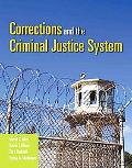 Corrections and the Criminal Justice System