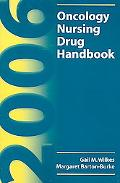 2006 Oncology Nursing Drug Handbook