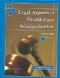 Legal Aspects of Health Administration