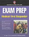 Exam Prep Medical First Responder