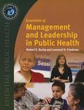 Essentials Of Management And Leadership In Public Health (Essential Public Health)