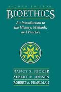 Bioethics Introduction to History, Methods, and Practice