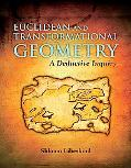 Euclidean and Transformational Geometry A Deductive Inquiry