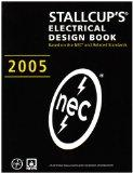 Stallcup's Electrical Design Book, 2005 Edition