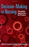 Decision-making in Nursing Thoughtful Approaches for Practice