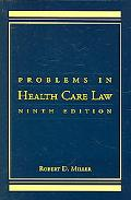 Problems In Health Care Law