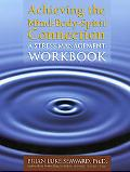Achieving A Mind-body-spirit Connection A Stress Management Workbook