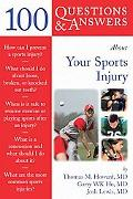 100 Questions & Answers About Your Sports Injury