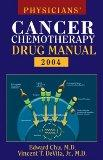 Physicians' Cancer Chemotherapy Drug Manual 2004 Spiral