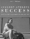 Student-Athlete Success: Meeting Challenges of College Life