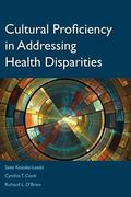 Role of Cultural Proficiency in Eliminating Health Disparities