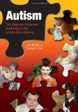Autism: The Diagnosis, Treatment, & E