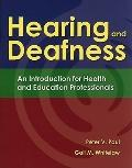 Hearing and Deafness: An Introduction for Health and Education Professionals