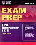 Exam Prep: Fire Instructor I & II, Second Edition (Exam Prep: Fire Instructor 1 & 2)