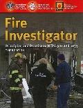 Fire Investigator: Principles and Practice