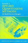 Essentials of Applied Quantitative Methods for Health Services