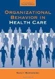 Organization Behavior in Health Care