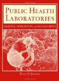 Public Health Laboratories : Analysis, Operations and Management