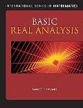 Basic Real Analysis (International Series in Mathematics)