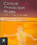 Clinical Prediction Rules: A Physical Therapy Reference Manual (Jone's and Bartlett's Contem...