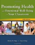 Promoting Health and Emotional Well-Being in Your Classroom, Fifth Edition