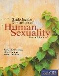 Exploring the Dimensions of Human Sexuality, Fourth Edition