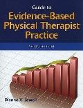 Guide to Evidenced-Based Physical Therapist Practice, Second Edition