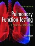 Pulmonary Function Testing : A Practial Approach