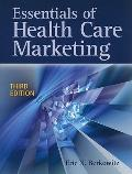 Essentials of Health Care Marketing 3E