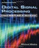 Digital Signal Processing Using MATLAB & Wavelets, Second Edition