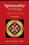 Spirituality in Nursing: Standing on Holy