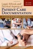 Legal, Ethical, And Practical Aspects Of Patient Care Documentation: A Guide For Rehabilitat...