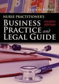 Nurse Practitioner's Business Practice And Legal Guide (Buppert, Nurse Practitioner's Busine...