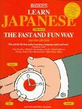 Learn Japanese The Fast and Fun Way/With Pull-Out Bilingual Dictionary