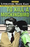 Literature Made Easy To Kill a Mockingbird
