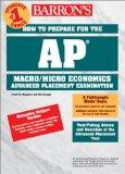 Barron's How to Prepare for the Ap Microeconomics/Macroeconomics Advanced Placement Examinat...