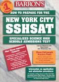 Barron's How to Prepare for the New York City SSHSAT Specialized Science High Schools Admiss...