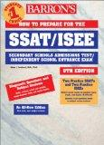 Barron's How to Prepare for the Ssat/Isee Secondary School Admission Test/Independent School...