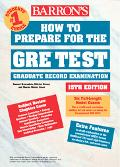 Barron's How to Prepare for the Gre Graduate Record Examination