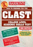 Barron's How to Prepare for the Clast College Level Academic Skills Test
