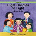 Eight Candles to Light A Chanukah Story