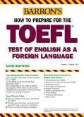 Barron's How to Prepare for the Toefl Test of English As a Foreign Language